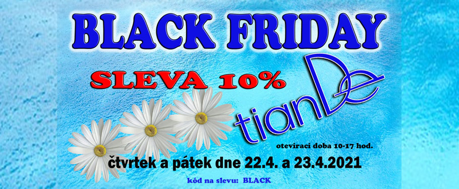 TIANDE - Black Friday 10% sleva